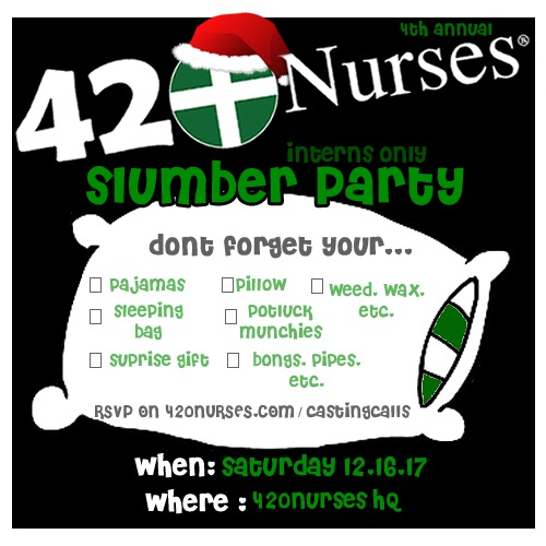 4th Annual 420nurses Sleepover