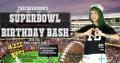 ChachaVavoom's Superbowl Birthday BASH